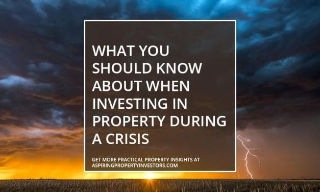 What you should know about when investing in property during a crisis
