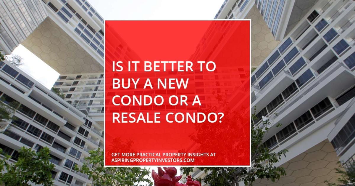 Is it better to buy a new condo or a resale condo