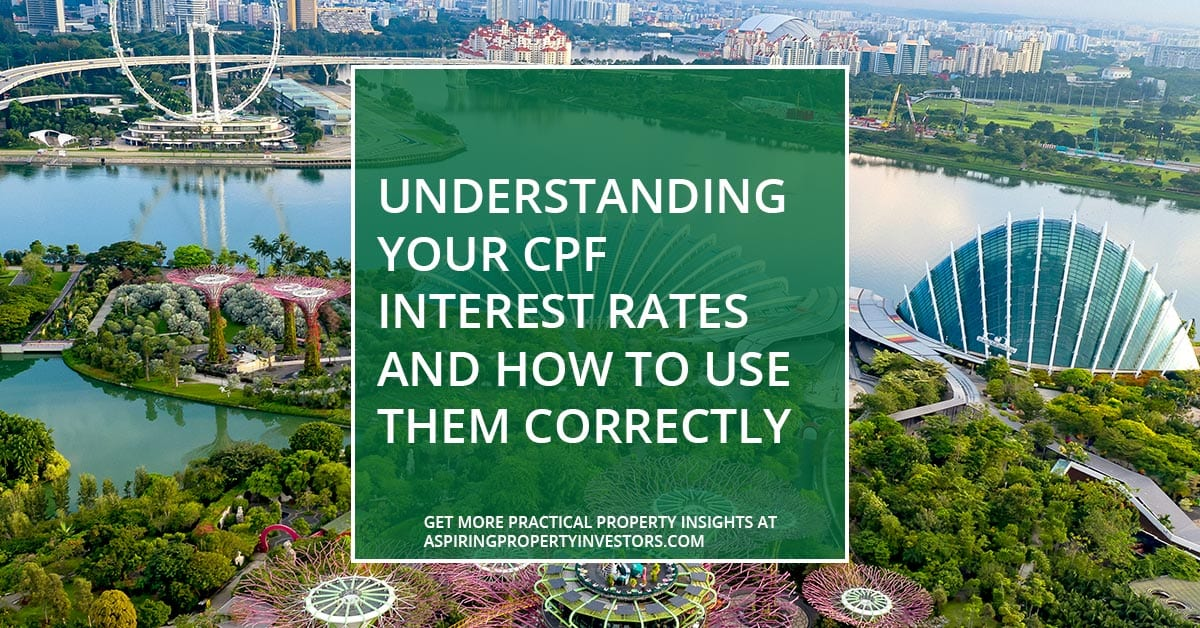 Understanding your CPF interest rates and how to use them correctly