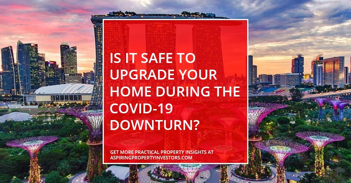 Is it safe to upgrade your home during the Covid-19 downturn?